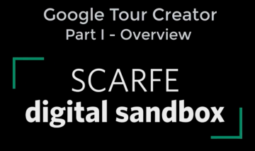 Google Tour Creator : Part I – Overview
